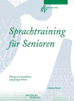 Sprachtraining für Senioren von Storch,  Günther