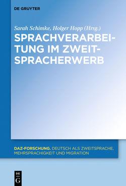 Sprachverarbeitung im Zweitspracherwerb von Hopp,  Holger, Schimke,  Sarah