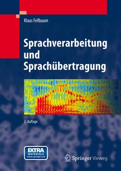 Sprachverarbeitung und Sprachübertragung von Fellbaum,  Klaus