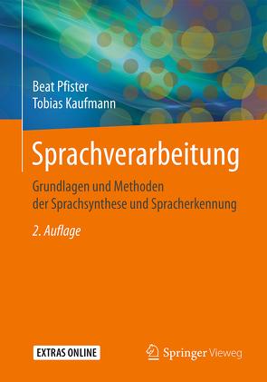 Sprachverarbeitung von Kaufmann,  Tobias, Pfister,  Beat