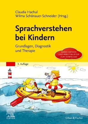 Sprachverstehen bei Kindern von Hachul,  Claudia, Schönauer-Schneider,  Wilma