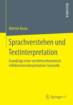 Sprachverstehen und Textinterpretation von Busse,  Dietrich