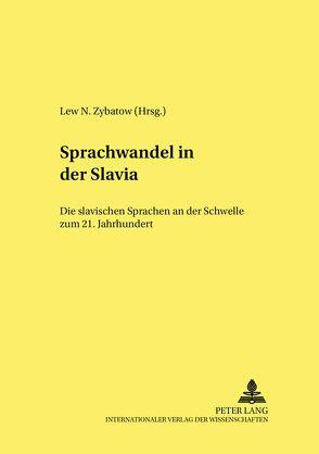 Sprachwandel in der Slavia von Zybatow,  Lew N.