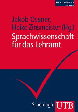 Sprachwissenschaft für das Lehramt von Ossner,  Jakob, Zinsmeister,  Heike
