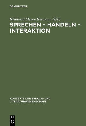 Sprechen – Handeln – Interaktion von Meyer-Hermann,  Reinhard