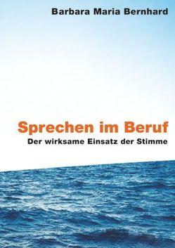 Sprechen im Beruf von Bernhard,  Barbara Maria