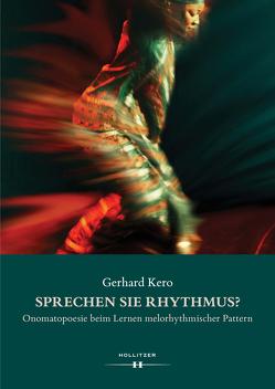 Sprechen Sie Rhythmus? von Kero,  Gerhard