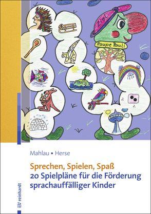 Sprechen, Spielen, Spaß von Herse,  Sylvia, Mahlau,  Kathrin