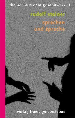 Sprechen und Sprache von Lindenberg,  Christoph, Steiner,  Rudolf