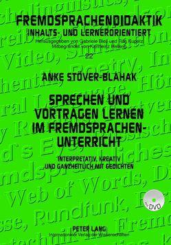 Sprechen und Vortragen lernen im Fremdsprachenunterricht von Stöver-Blahak,  Anke
