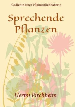 Sprechende Pflanzen von Pirchheim,  Hermi