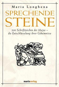 Sprechende Steine von Longhena,  Maria, Schwanicke,  Viola