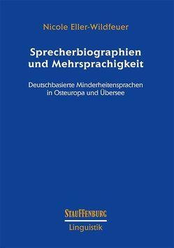 Sprecherbiographien und Mehrsprachigkeit von Eller-Wildfeuer,  Nicole