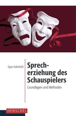 Sprecherziehung des Schauspielers von Aderhold,  Egon