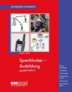 Sprechfunker-Ausbildung gemäß FwDV 2 von Demel,  Jan Tino, Strott,  Matthias