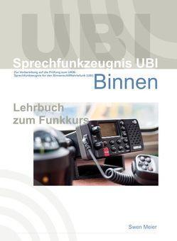 Sprechfunkzeugnis UBI Binnenfunk von Meier,  Swen