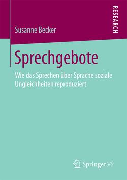 Sprechgebote von Becker,  Susanne