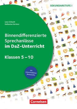 Sprechkompetenz Sekundarstufe I / Klasse 5-10 – Binnendifferenzierte Sprechanlässe im DaZ-Unterricht von Schuett,  Lena, Verriere,  Katharina
