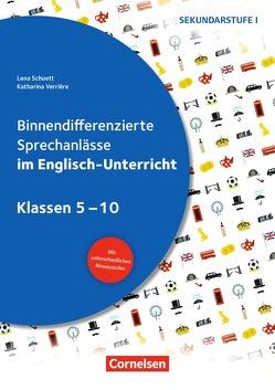 Sprechkompetenz Sekundarstufe I / Klasse 5-10 – Binnendifferenzierte Sprechanlässe im Englisch-Unterricht von Schuett,  Lena, Verriere,  Katharina