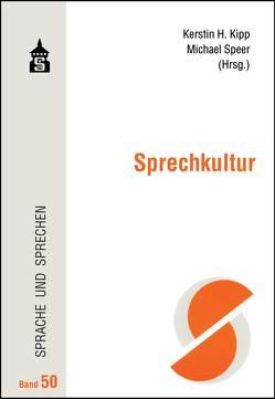 Sprechkultur von Kipp,  Kerstin H., Speer,  Michael