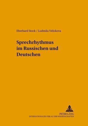 Sprechrhythmus im Russischen und Deutschen von Stock,  Eberhard, Velickova,  Ludmila