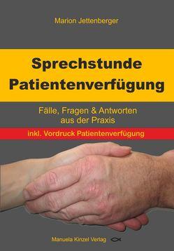 Sprechstunde Patientenverfügung von Jettenberger,  Marion