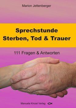 Sprechstunde Sterben, Tod & Trauer von Jettenberger,  Marion