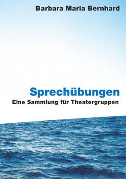 Sprechübungen von Bernhard,  Barbara Maria