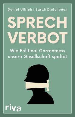 Sprechverbot von Diefenbach,  Sarah, Ullrich,  Daniel