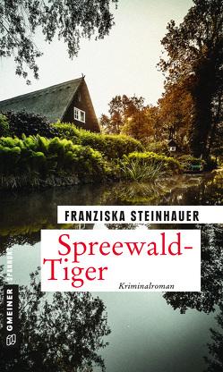 Spreewald-Tiger von Steinhauer,  Franziska