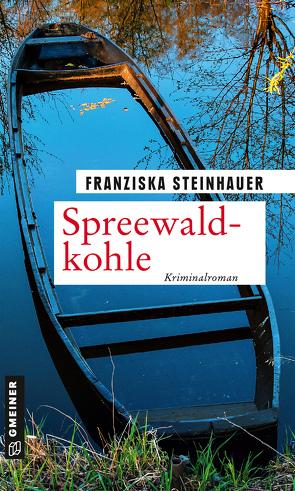 Spreewaldkohle von Steinhauer,  Franziska