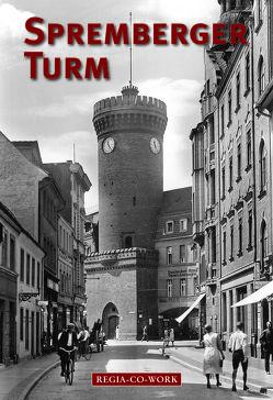 Spremberger Turm von Krestin,  Steffen, Städische Sammlung,  Cottbus