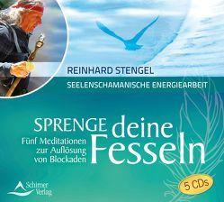 Sprenge deine Fesseln von Stengel,  Reinhard