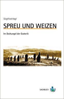 Spreu und Weizen von Hagl,  Siegfried