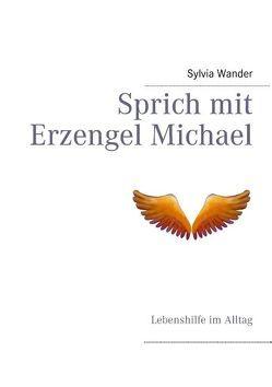 Sprich mit Erzengel Michael von Wander,  Sylvia