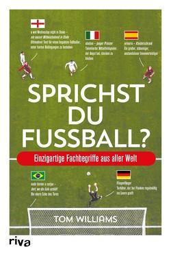 Sprichst du Fußball? von Williams,  Tom