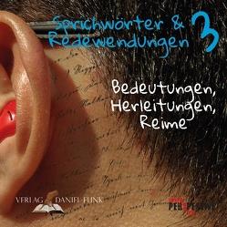 Sprichwörter und Redewendungen 3 von Schüppen,  Tobias