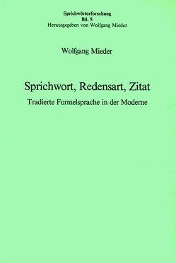 Sprichwort, Redensart, Zitat von Mieder,  Wolfgang