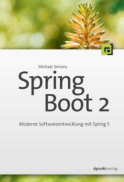 Spring Boot 2 von Simons,  Michael