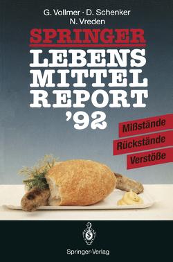 Springer Lebensmittelreport '92 von Schenker,  Dieter, Vollmer,  Günter, Vreden,  Norbert