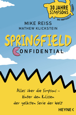 Springfield Confidential von Allie,  Manfred, Klickstein,  Mathew, Reiss,  Mike