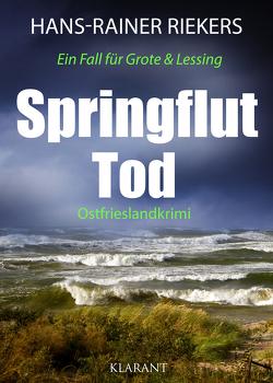 Springfluttod. Ostfrieslandkrimi von Riekers,  Hans-Rainer