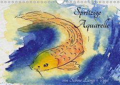 Spritzige Aquarelle von Sabine Lange-Vogel (Wandkalender 2019 DIN A4 quer) von Lange-Vogel,  Sabine