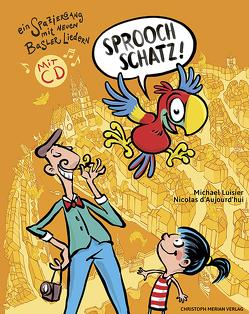 Sproochschatz! von D'Aujourd'hui,  Nicolas, Luisier,  Michael