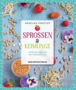Sprossen & Keimlinge von Fürstler,  Angelika