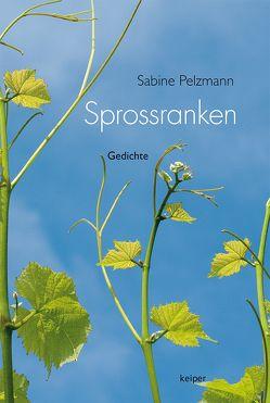 Sprossranken von Pelzmann,  Sabine