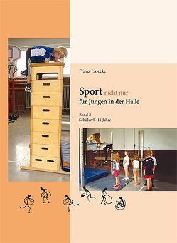 Sprot nicht nur für Jungen in der Halle von Lidecke,  Franz