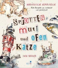 Sprotten mutt und Ofenkatze von Brauer,  Sven
