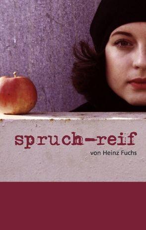 spruch-reif von Fuchs,  Heinz