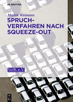 Spruchverfahren nach Squeeze-Out von Weimann,  Martin